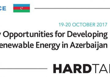 SAVE THE DATE:  Hard Talk in Azerbaijan on New Opportunities for Developing Renewable Energy